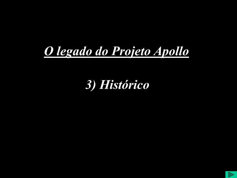 3) Histórico O legado do Projeto Apollo