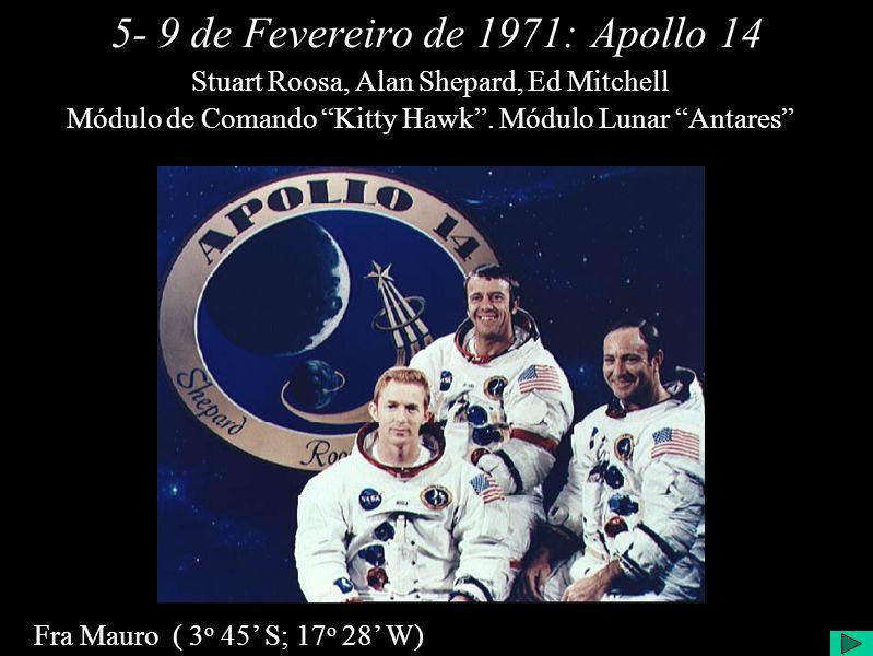 5- 9 de Fevereiro de 1971:Apollo 14 Módulo de Comando Kitty Hawk.