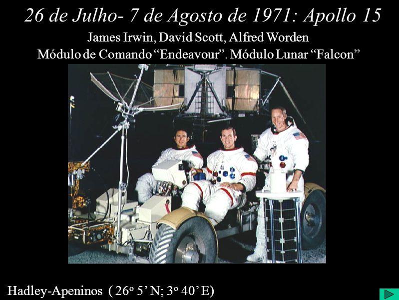 26 de Julho- 7 de Agosto de 1971:Apollo 15 Módulo de Comando Endeavour.