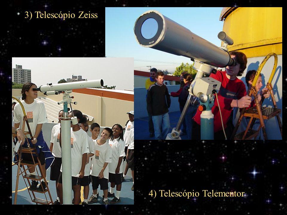 3) Telescópio Zeiss 4) Telescópio Telementor