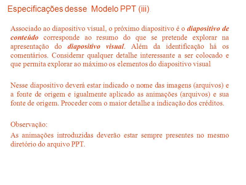 Especificações desse Modelo PPT (iii).