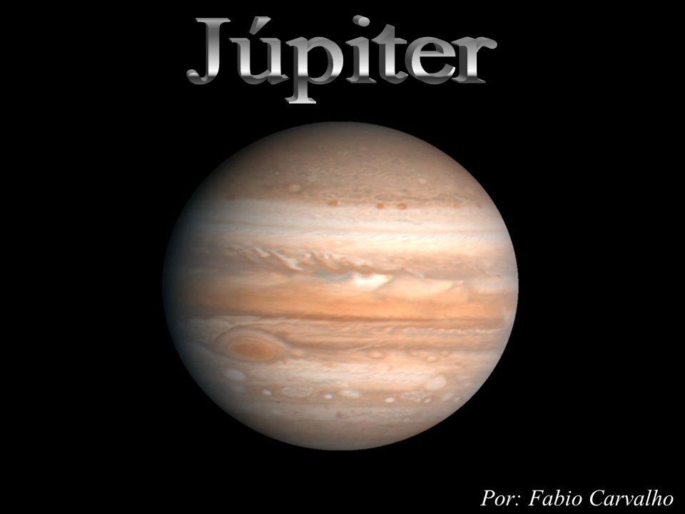 Atmosfera – a superfície visível de Júpiter - Muito dinâmica.