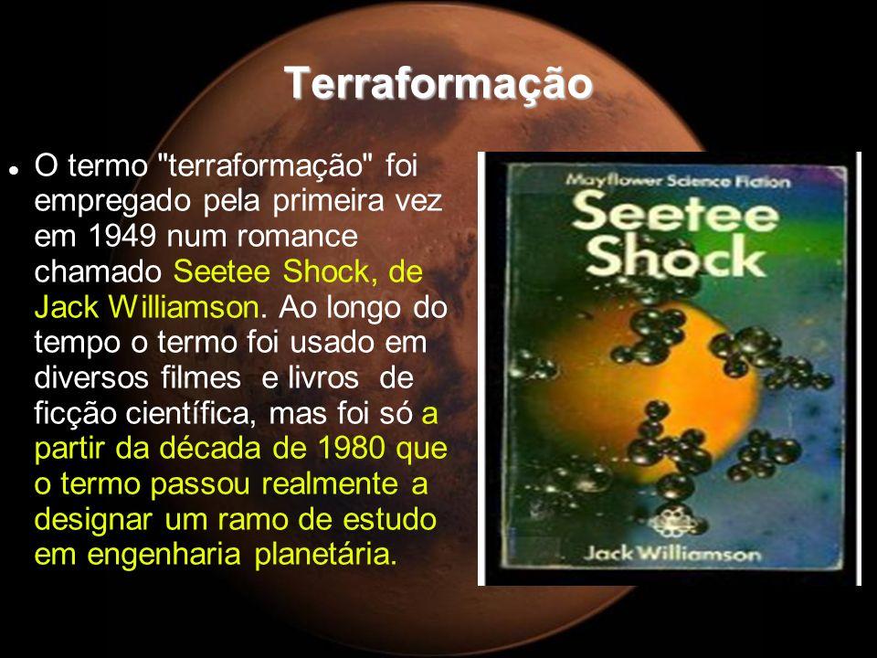 Resumo Terraformação Etapa Aquecimento Planetário Pressurização Planetária Criação do Ozônio Ativar a Hidrosfera Cultivo de Anaeróbicos Oxigenação Objetivos Aquecer o planeta em torno de 60ºC Aumentar a pressão para pelo menos 400 mb Criar uma camada protetora de ozônio para UV Descongelar a água do subsolo marciano Começar a fase de Oxigenação Criar uma atmosfera respirável