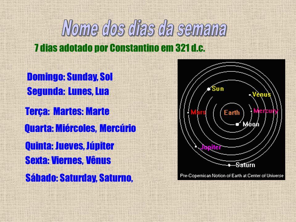 7 dias adotado por Constantino em 321 d.c.