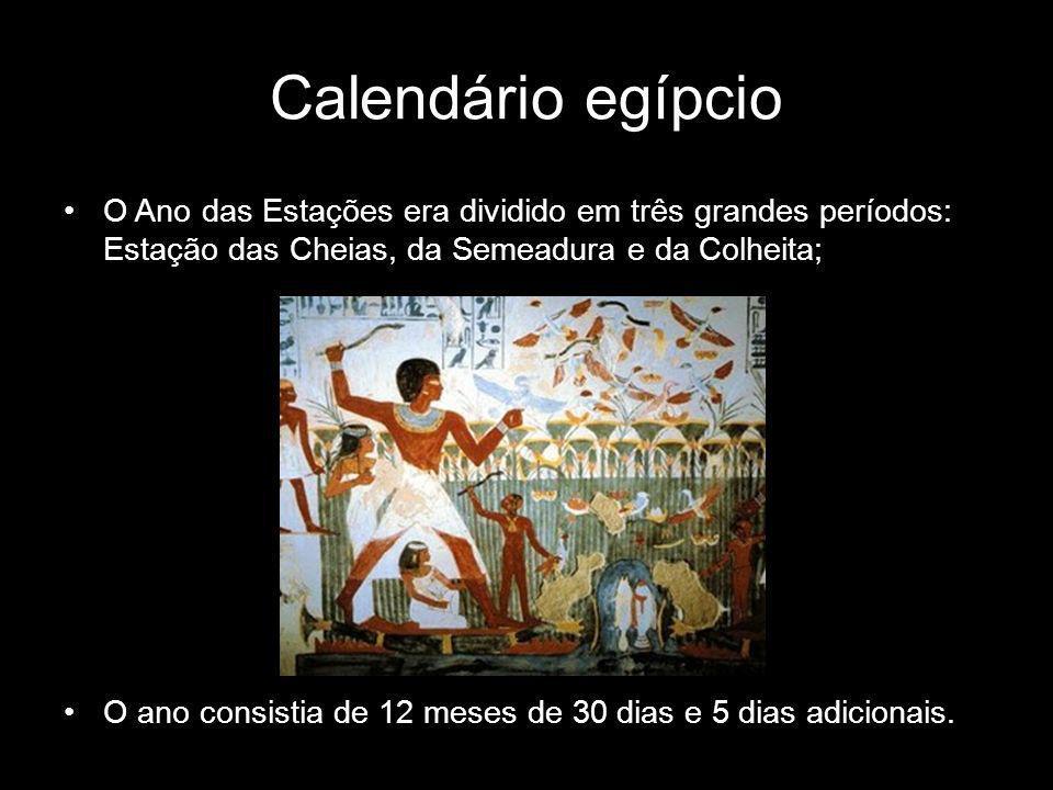 O Ano das Estações era dividido em três grandes períodos: Estação das Cheias, da Semeadura e da Colheita; O ano consistia de 12 meses de 30 dias e 5 d