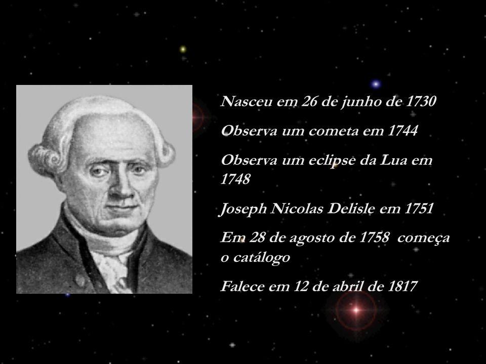 Nasceu em 26 de junho de 1730 Observa um cometa em 1744 Observa um eclipse da Lua em 1748 Joseph Nicolas Delisle em 1751 Em 28 de agosto de 1758 começ
