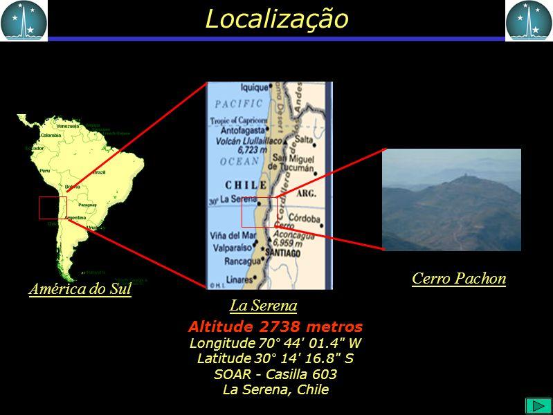 Localização Altitude 2738 metros Longitude 70° 44 01.4 W Latitude 30° 14 16.8 S SOAR - Casilla 603 La Serena, Chile América do Sul La Serena Cerro Pachon
