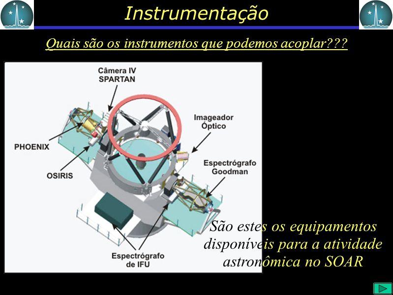 Instrumentação Quais são os instrumentos que podemos acoplar .