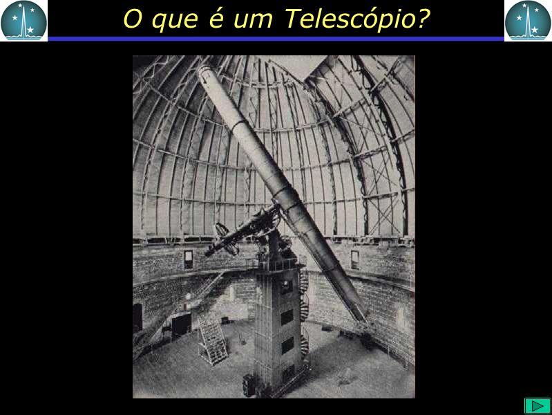O que é um Telescópio