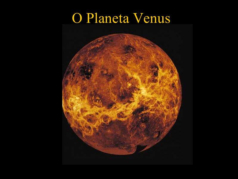 O Planeta Venus