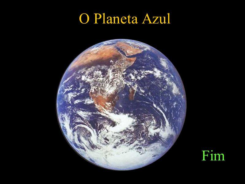 O Planeta Azul Fim
