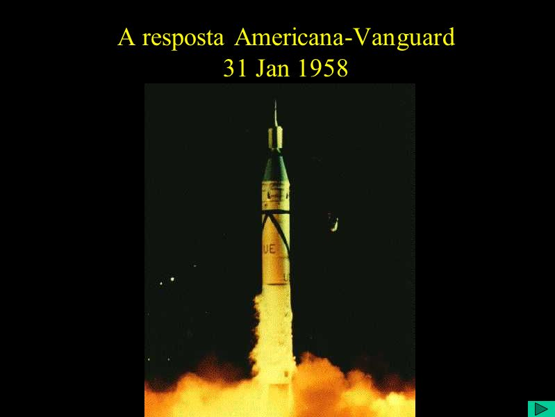 A resposta Americana-Vanguard 31 Jan 1958