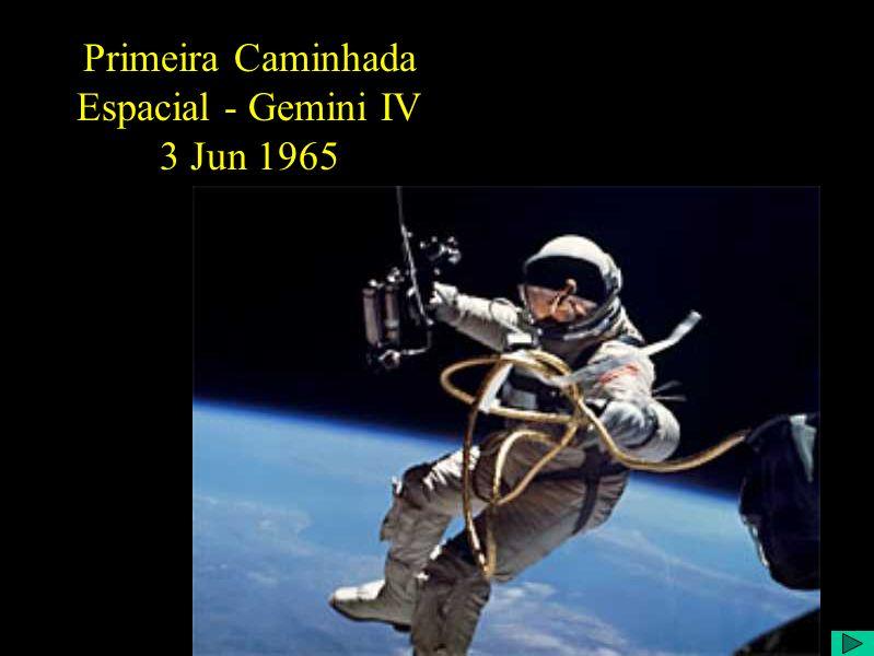 Primeira Caminhada Espacial - Gemini IV 3 Jun 1965