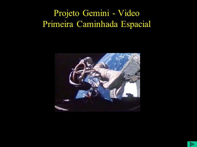 Projeto Gemini - Video Primeira Caminhada Espacial