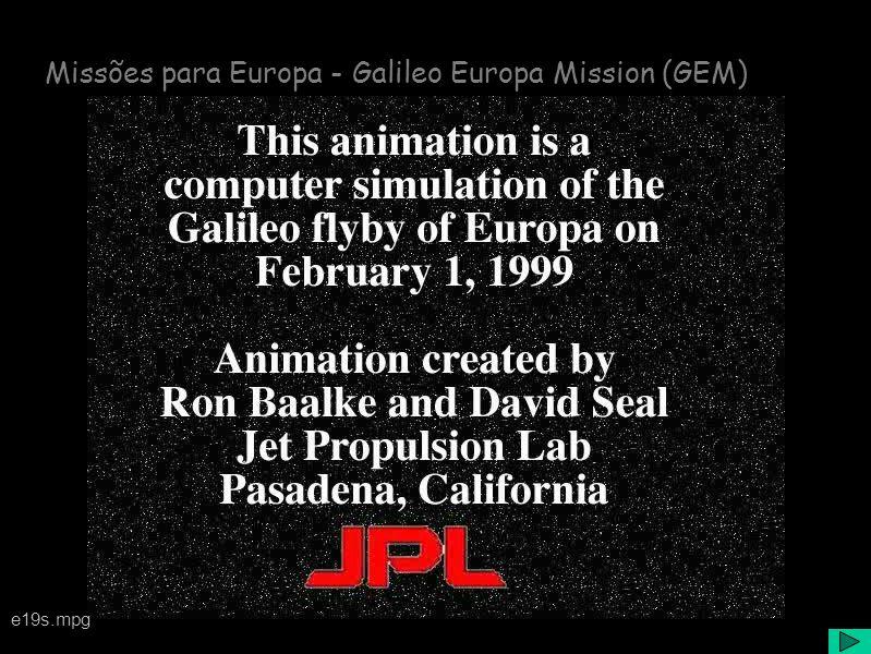 Missões para Europa - Galileo Europa Mission (GEM) e19s.mpg