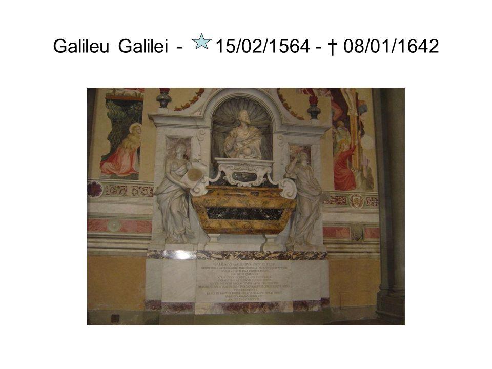 Galileu Galilei - 15/02/1564 - 08/01/1642