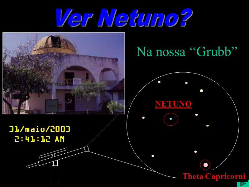 Ver Netuno? 1 Créditos das Imagens: xxxxxxxxxx.xxx Disponível em: <> scopes.gif Disponível em:. hstorbitx.jpg Disponível em: hubblespacetelescope.jpg