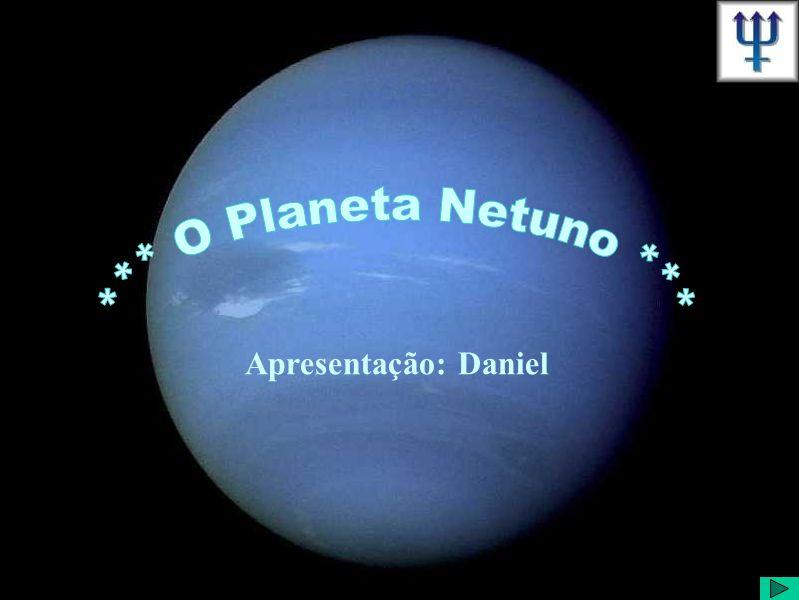 Atualmente, Netuno tem 13 confirmados A Voyager 2 identificou mais seis satélites.