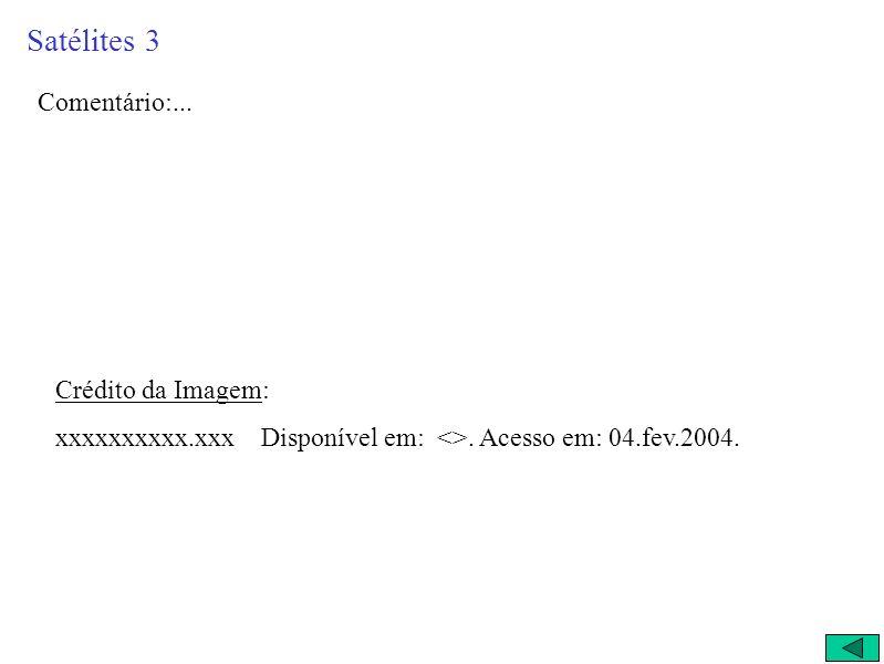 Atualmente, Netuno tem 13 confirmados Em 2002 e 2003, foram detectados mais quatro satélites de Netuno. Estes são bem pequenos. Têm por volta de 30 a
