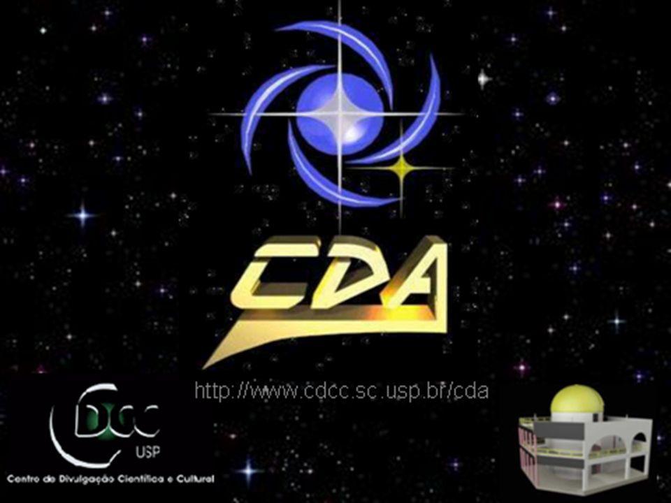Nosso Observatório: o CDA A última passagem do Cometa Halley (1986) foi um estímulo à construção do CDA - Centro de Divulgação da Astronomia, no qual estamos.