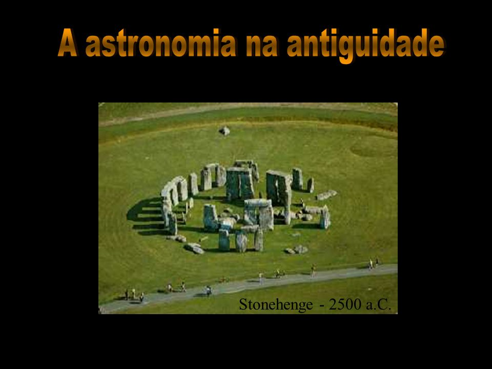 Stonehenge - 2500 a.C.