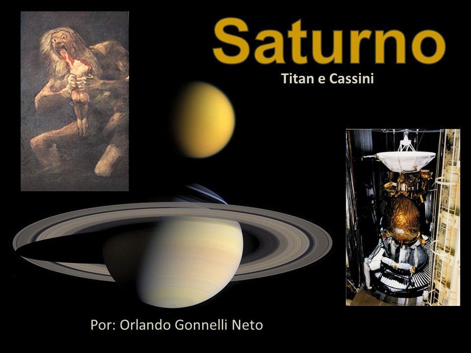 Titan e Cassini Por: Orlando Gonnelli Neto