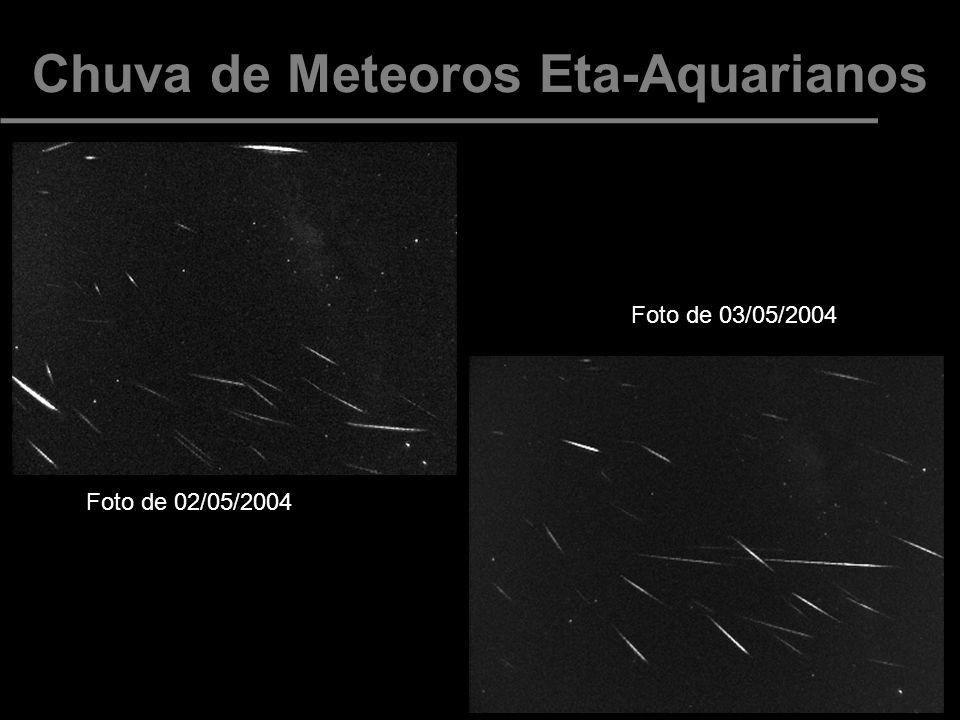 Chuva de Meteoros Eta-Aquarianos Foto de 02/05/2004h Foto de 03/05/2004h