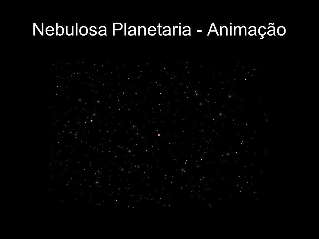 Nebulosa Planetaria - Animação