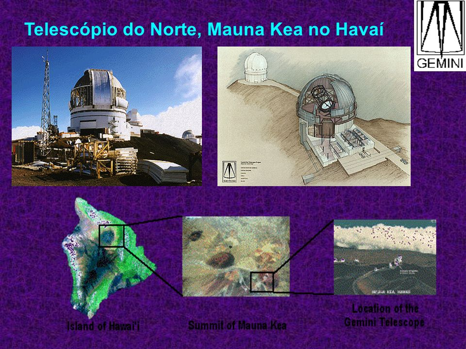 Telescópio do Norte, Mauna Kea no Havaí
