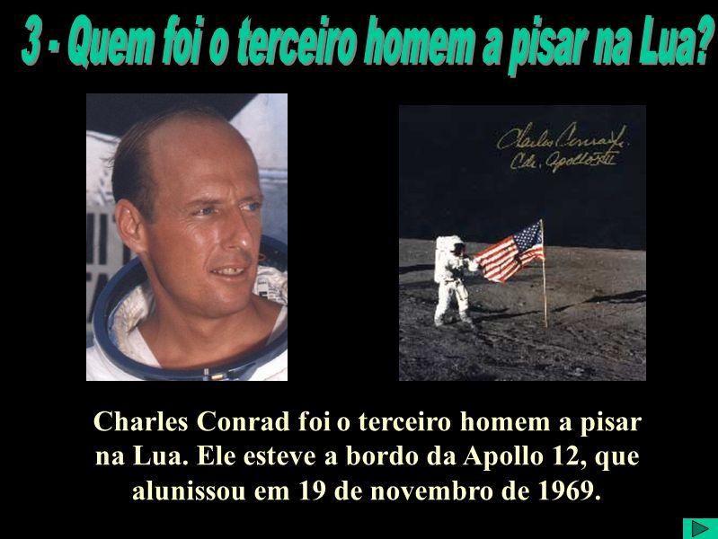 Charles Conrad foi o terceiro homem a pisar na Lua.