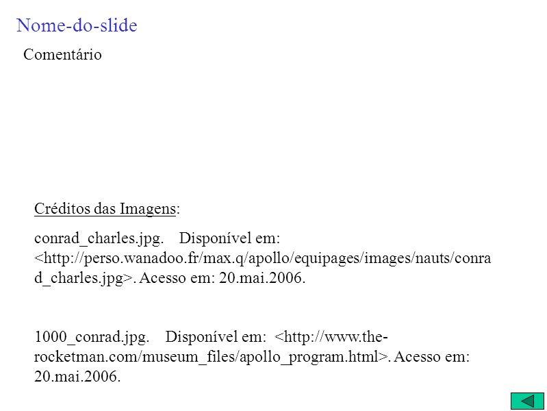 Nome-do-slide Comentário Créditos das Imagens: conrad_charles.jpg.