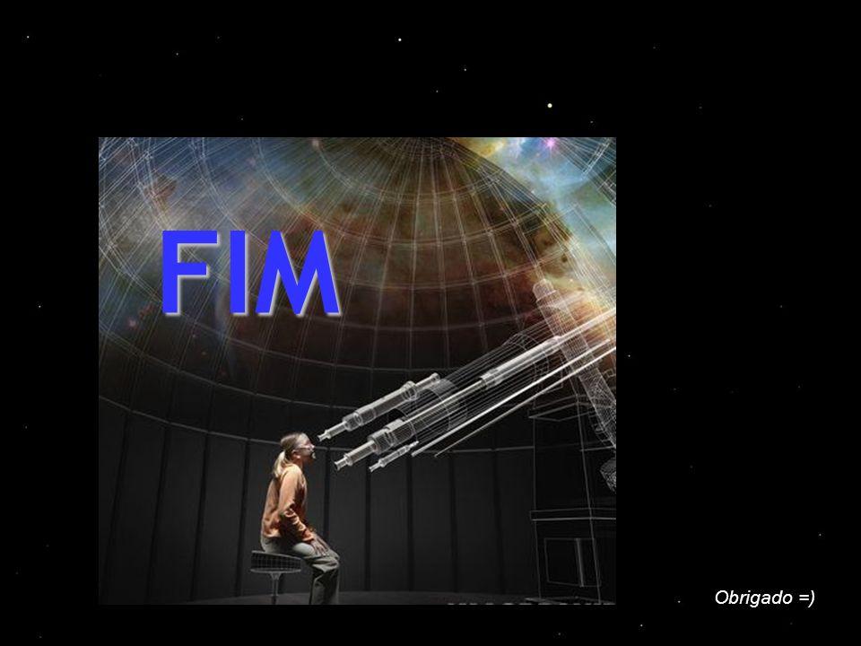 Obrigado =) FIM