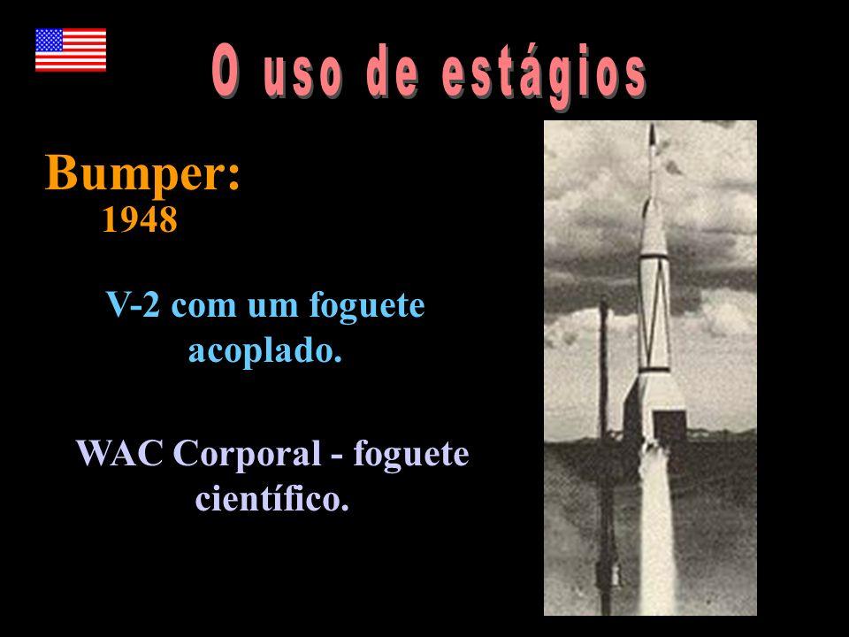 Bumper: V-2 com um foguete acoplado. WAC Corporal - foguete científico. 1948
