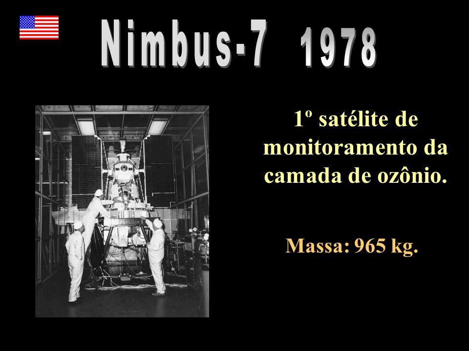 1º satélite de monitoramento da camada de ozônio. Massa: 965 kg.