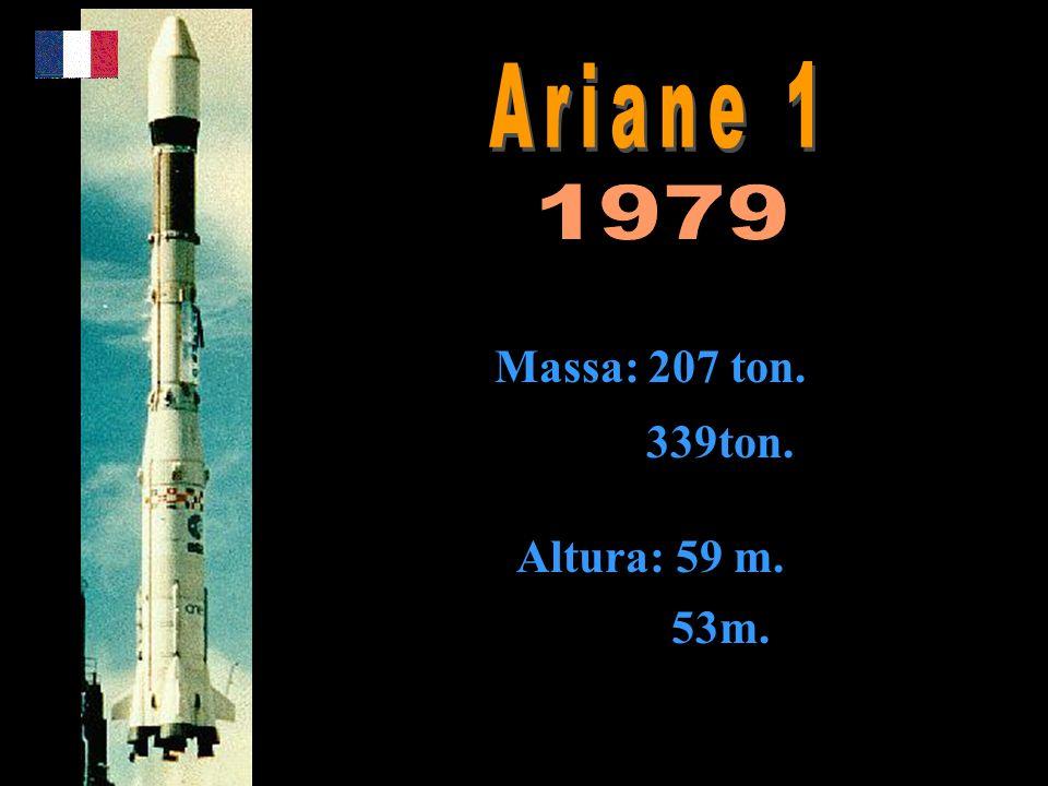 Massa: 207 ton. 339ton. Altura: 59 m. 53m.