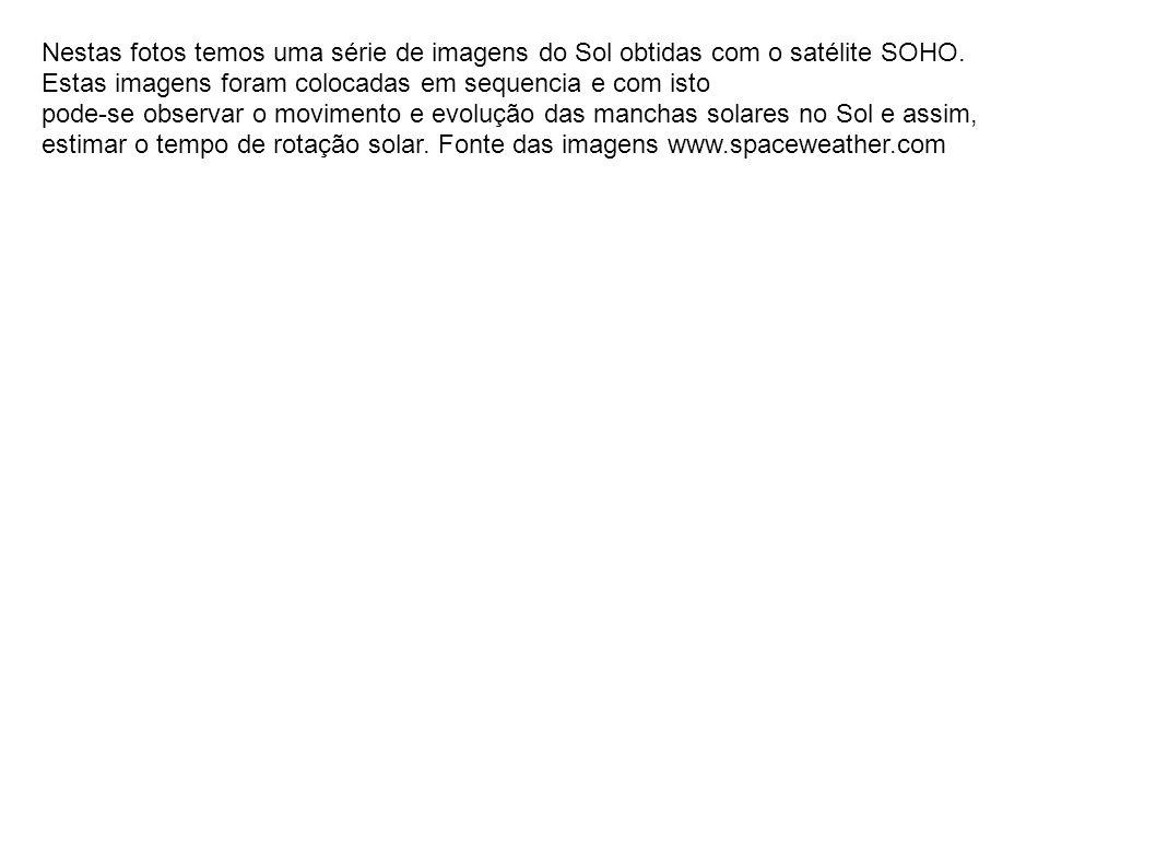 Nestas fotos temos uma série de imagens do Sol obtidas com o satélite SOHO. Estas imagens foram colocadas em sequencia e com isto pode-se observar o m