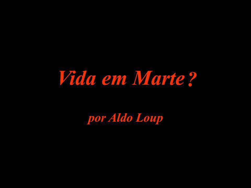 Vida em Marte por Aldo Loup ?