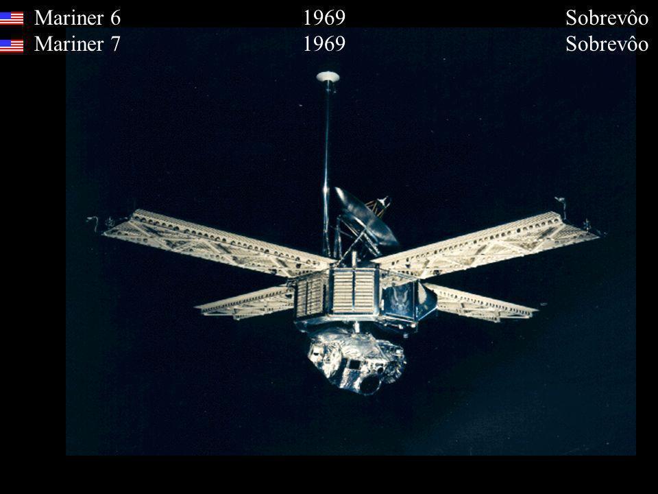 Mariner 6 1969 Sobrevôo Mariner 7 1969 Sobrevôo