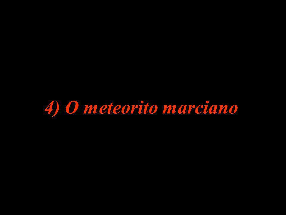 4) O meteorito marciano
