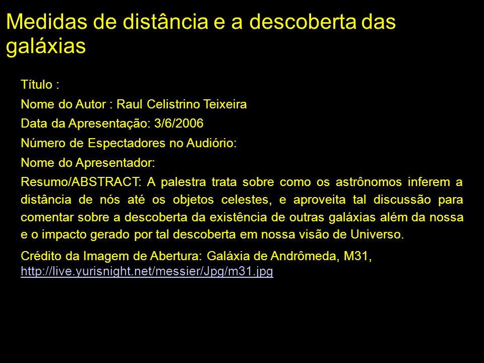 Medidas de distâncias em astronomia Como sabemos a distância das estrelas.
