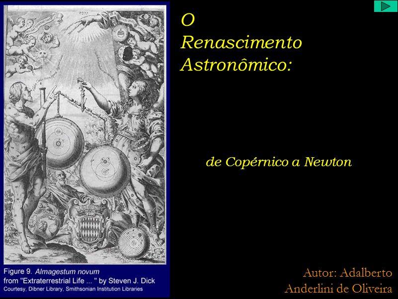 Johannes Kepler (1571 - 1630) A geometria era a única ciência verdadeira; o espírito humano foi criado por assim dizer para o conhecimento das proporções geométricas Não aceitava o modelo Ticônico, e procurou resolver os problemas de Copérnico