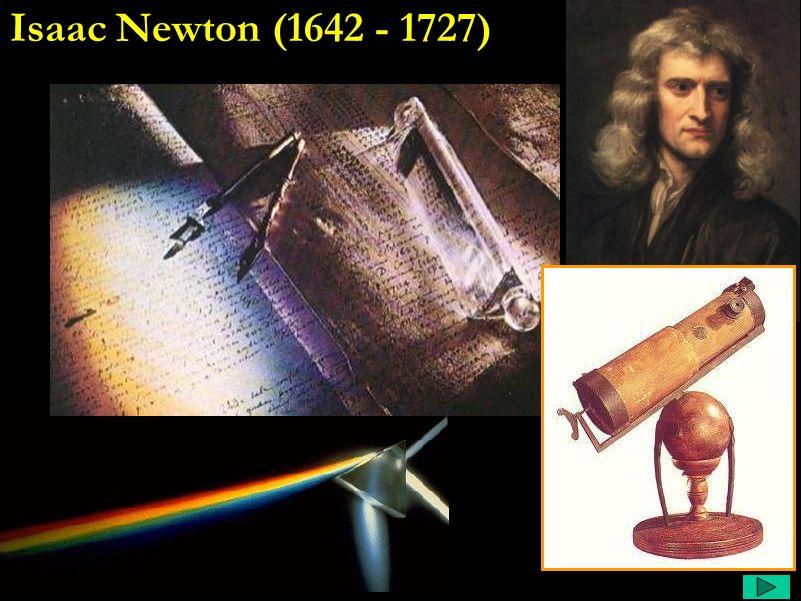 Galileu Comentário: Logo depois de negar a teoria de copérnico, volta a estudar o movimento dos corpos. Desnvolvendo a teoria da energia, e percebendo