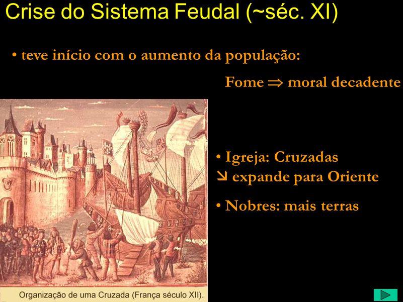 Feudalismo Comentário: Para compreender o espírito da época Renascentista, é preciso retornar um pouco na história, para verificar como o Feudalismo s