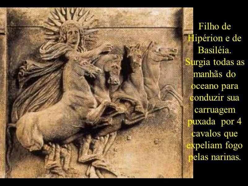 Filho de Hipérion e de Basiléia. Surgia todas as manhãs do oceano para conduzir sua carruagem puxada por 4 cavalos que expeliam fogo pelas narinas.
