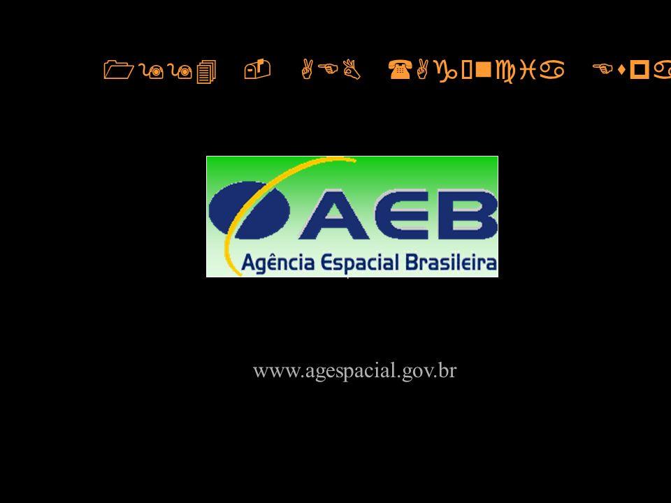 1994 - AEB (Agência Espacial Brasileira) www.agespacial.gov.br
