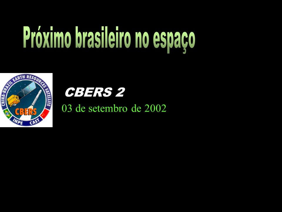 03 de setembro de 2002 CBERS 2