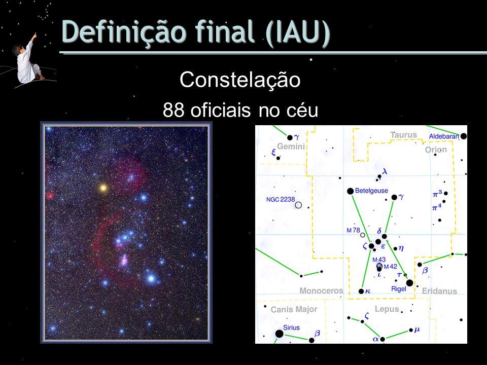 Definição final (IAU) Constelação 88 oficiais no céu