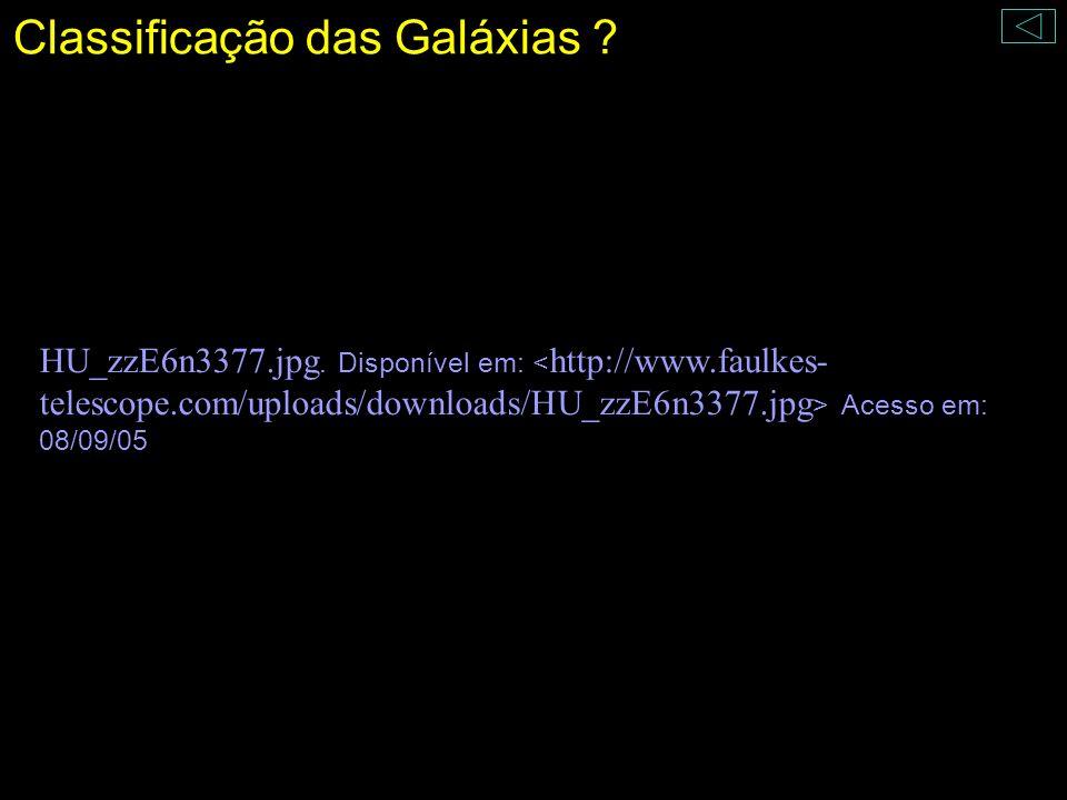 Classificação das Galáxias ? HU_zzE6n3377.jpg. Disponível em: Acesso em: 08/09/05