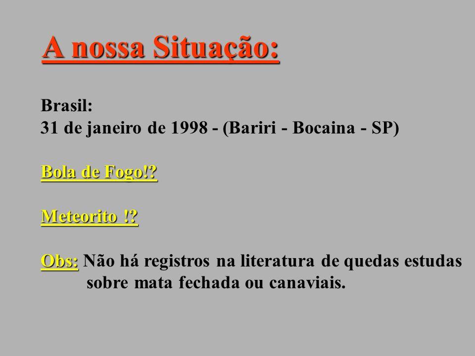 Precedentes: Honduras: 22 de Novembro de 1996 Groenlândia: 09 de dezembro de 1997 Estados Unidos: 09 de outubro de 1992 (Peekskill- NY) 1-) 2-) 3-)