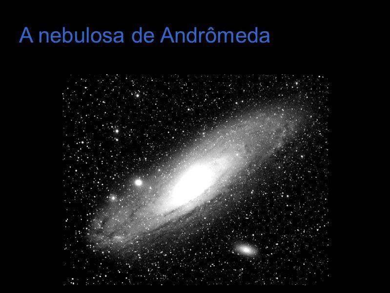 A nebulosa de Andrômeda